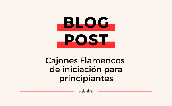 Cajones Flamencos de iniciación para principiantes