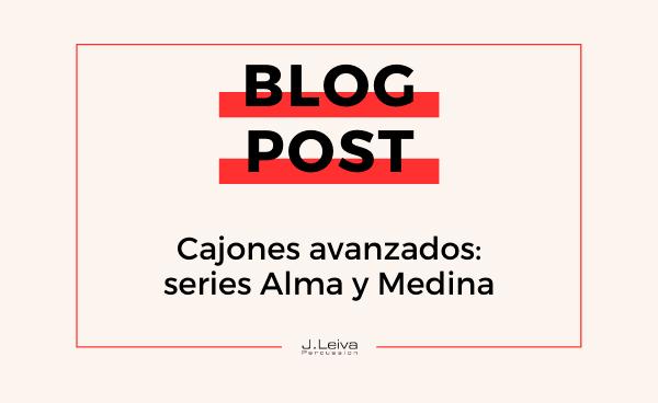 Cajones avanzados: series Alma y Medina